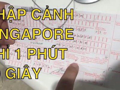 Bí kíp nhập cảnh Singapore